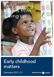 Early learning: Lessons from scaling up